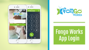 How to login to Fongo Works app