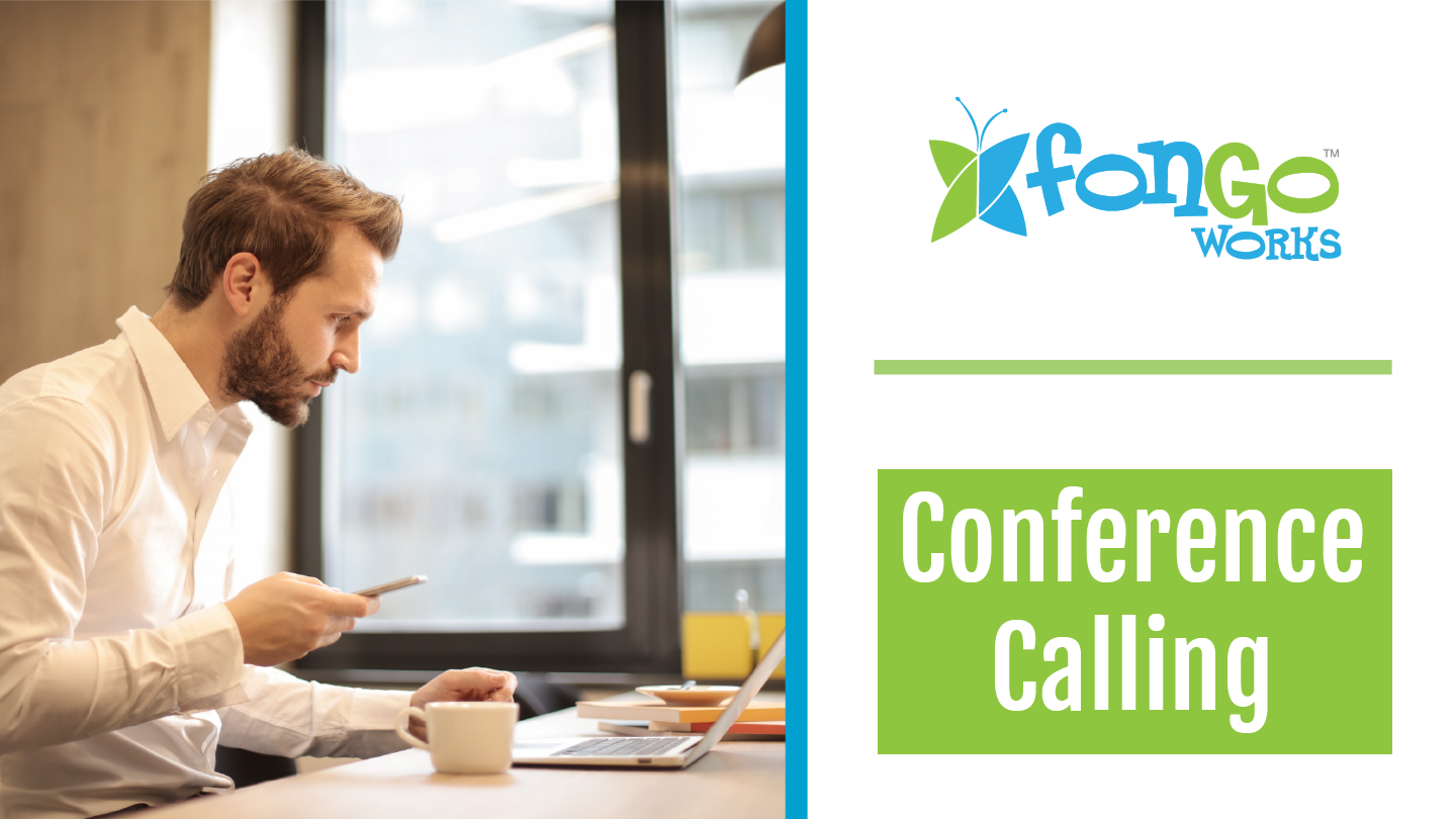 Conference Calling with Fongo Works