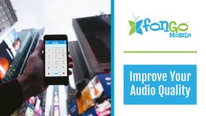 Improve Your Audio Quality