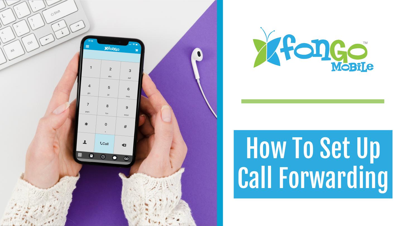 Call Forwarding on Fongo Mobile
