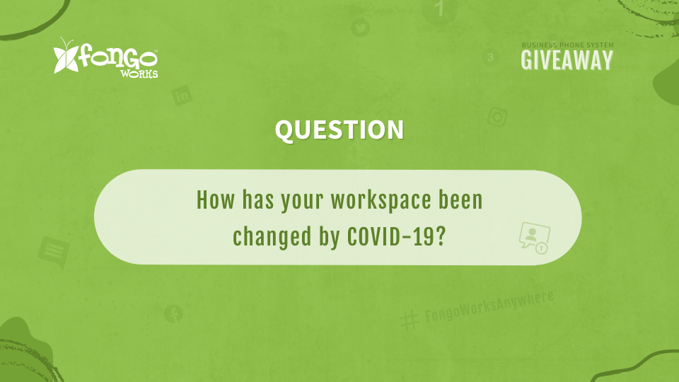 """A contest sign that asks, """"How has your workspace been changed by covid-19"""""""
